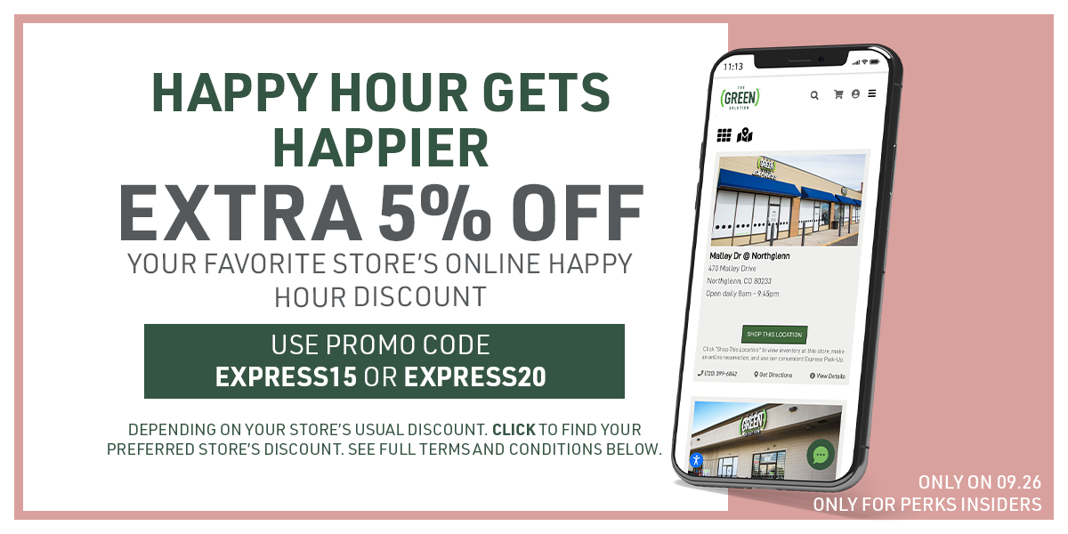 Perks Insiders: Get an Extra 5% off your preferred store's existing online happy hour discount. Use promo code Express15 or Express20 depending on your preferred store's discount. Click to see your store's usual discount.