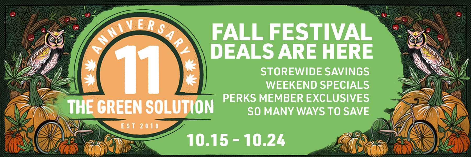fall festival and anniversary celebration featuring food trucks, brand popups, live music at select locations, storewide savings and more fall fun 10.15 thru 10.24